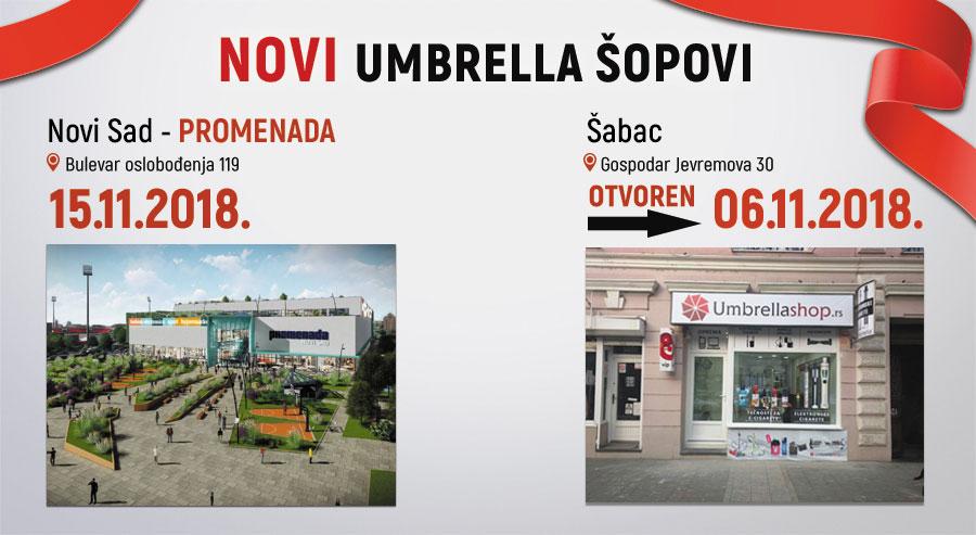 Novi Umbrella šopovi u Šapcu i Novom Sadu!