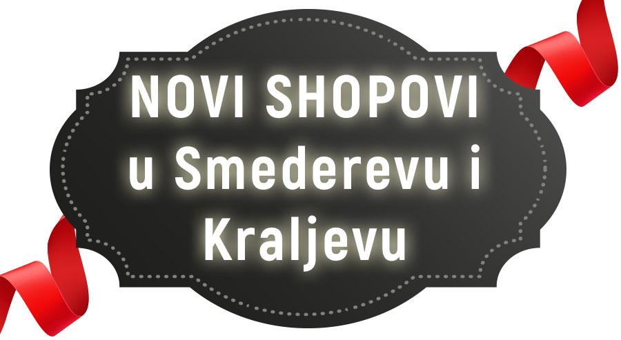 Novi Umbrella šopovi u Smederevu i Kraljevu