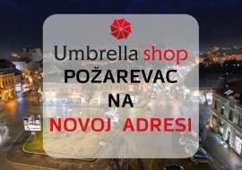 Umbrella u Požarevcu na novoj lokaciji!